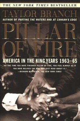 Pillar of Fire: America in the King Years, 1963-1965  -     By: Taylor Branch