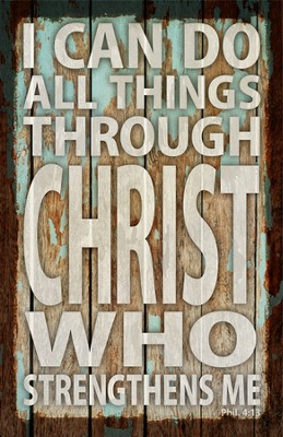 I can Do All Things Through Christ Plaque  -
