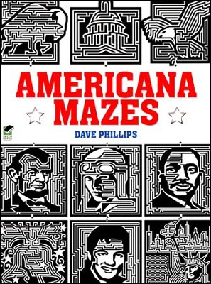 Americana Mazes  -     By: Dave Phillips