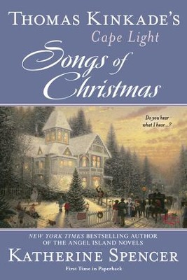 Thomas Kinkade's Cape Light: Songs of Christmas - eBook  -     By: Katherine Spencer