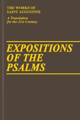 Expositions of the Psalms, Vol. 2 Psalms 33-50 (Works of Saint Augustine)  -     By: Saint Augustine