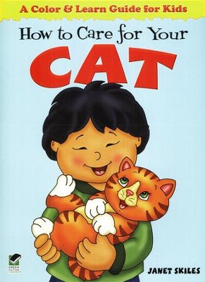 How to Care for Your Cat: A Color & Learn Guide for Kids  -     By: Janet Skiles