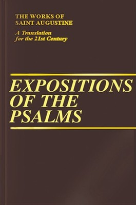 Expositions of the Psalms, Vol. 3 Psalms 51-72 (Works of Saint Augustine)  -     By: Saint Augustine