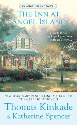 The Inn at Angel Island - eBook  -     By: Thomas Kinkade, Katherine Spencer