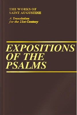 Expositions of the Psalms, Vol. 4 Psalms 73-98 (Works of Saint Augustine)  -     By: Saint Augustine