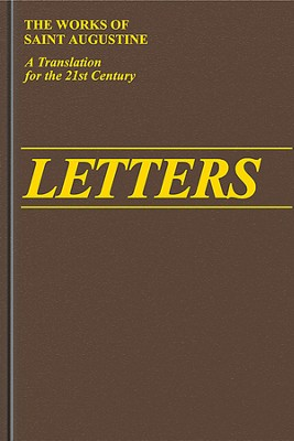 Letters 156-210 (Works of Saint Augustine)  -     By: Saint Augustine