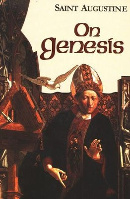 On Genesis (Works of Saint Augustine)  -     By: Saint Augustine