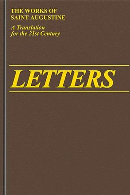 Letters 211-270 (Works of Saint Augustine)  -     By: Saint Augustine