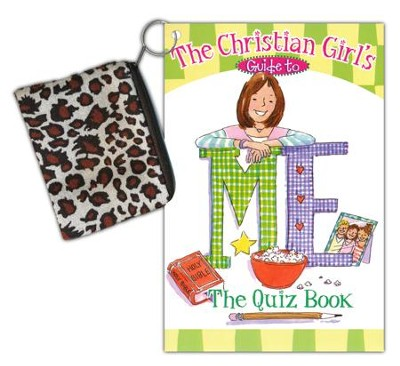The Christian Girl's Guide to Me: The Quiz Book   -