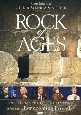 Rock of Ages, DVD   -     By: Bill Gaither, Gloria Gaither, Homecoming Friends