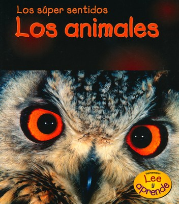 Los sentidos especiales de los animales, Special Animal Senses  -     By: Mary Mackill