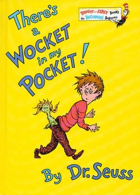 There's a Wocket in My Pocket   -     By: Dr. Seuss