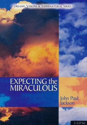 Expecting the Miraculous, 3-CD set   -     By: John Paul Jackson