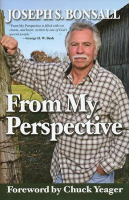 From My Perspective  -     By: Joseph S. Bonsall