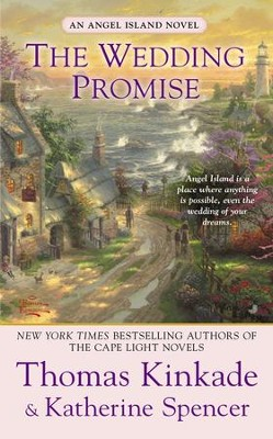 The Wedding Promise - eBook  -     By: Thomas Kinkade, Katherine Spencer
