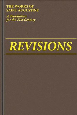 Revisions (Works of Saint Augustine)   -     Edited By: Boniface Ramsey     By: Saint Augustine