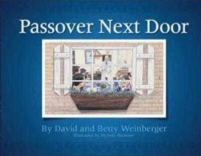Passover Next Door  -     By: David Weinberger