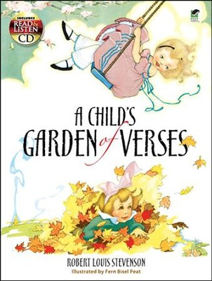 A Child's Garden of Verses: Includes a Read-and-Listen CD  -     By: Robert Louis Stevenson     Illustrated By: Fern Bisel Peat