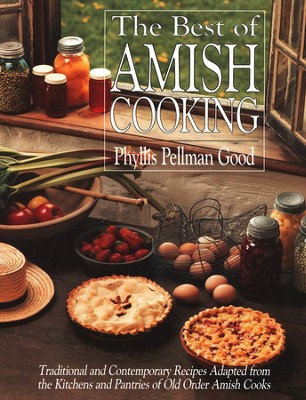 The Best of Amish Cooking  -     By: Phyllis Pellman Good