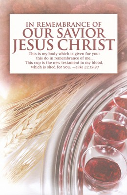 Our Savior, Communion Bulletins, 100                     -