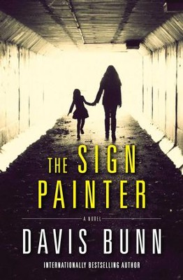 The Sign Painter: A Novel - eBook  -     By: Davis Bunn