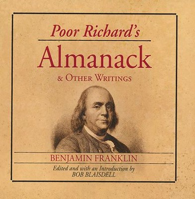 Poor Richard's Almanac and Other Writings  -     By: Benjamin Franklin