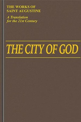 The City of God: Books 1-10 (The Works of St. Augustine)   -     By: Saint Augustine