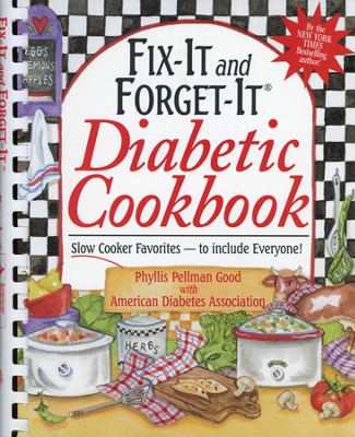Fix-It and Forget-It Diabetic Cookbook, Spiral-bound  - Slightly Imperfect  -     By: Phyllis Pellman Good