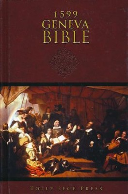 The Geneva Bible, 1599 Edition, Hardcover   -