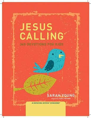 Jesus Calling for Kids, Big Daybrightener  -     By: Sarah Young