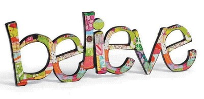 Believe Word Art  -     By: Holly Christine Moody