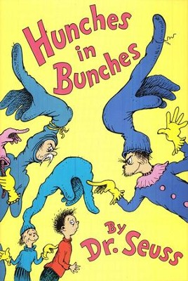 Hunches in Bunches   -     By: Dr. Seuss