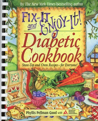 Fix-It and Enjoy-It! Diabetic Cookbook (slightly imperfect)  -     By: Phyllis Pellman Good