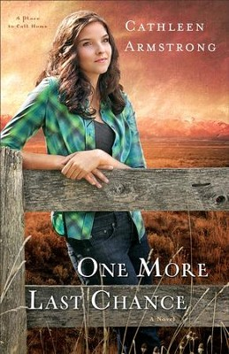 One More Last Chance,A Place to Call Home Series #2 -eBook   -     By: Cathleen Armstrong