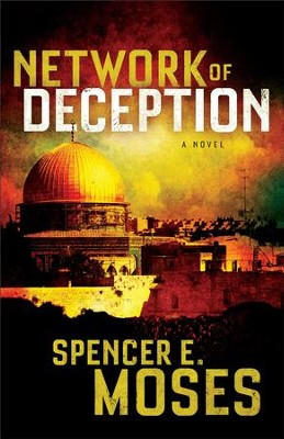 Network of Deception: - eBook   -     By: Spencer E. Moses