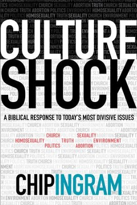 Culture Shock: A Biblical Response to Today's Most Divisive Issues - eBook  -     By: Chip Ingram