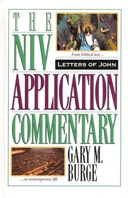 1, 2, & 3 John: NIV Application Commentary [NIVAC]   -     By: Gary M. Burge