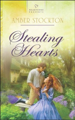 Stealing Hearts  -     By: Amber Stockton