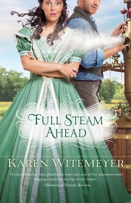 Full Steam Ahead - eBook  -     By: Karen Witemeyer