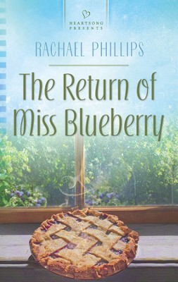 The Return of Miss Blueberry  -     By: Rachael Phillips