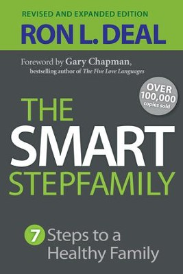 Smart Stepfamily, The: Seven Steps to a Healthy Family / Revised - eBook  -     By: Ron L. Deal, Gary Chapman