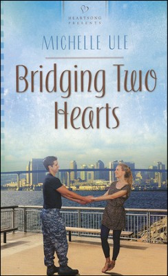 Bridging Two Hearts  -     By: Michelle Ule