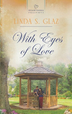 With Eyes of Love  -     By: Linda S. Glaz