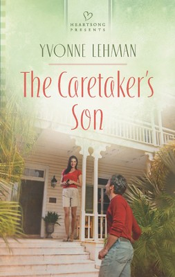 The Caretaker's Son  -     By: Yvonne Lehman