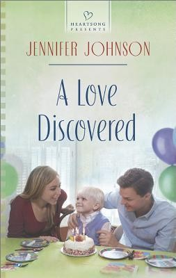 A Love Discovered  -     By: Jennifer Johnson