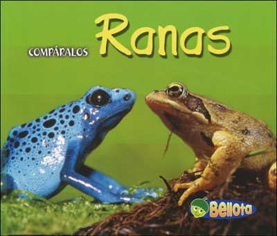 Ranas, Frogs  -     By: Tracey Crawford
