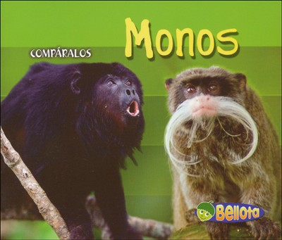 Monos, Monkeys  -     By: Tracey Crawford