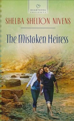 The Mistaken Heiress  -     By: Shelba Shelton Nivens