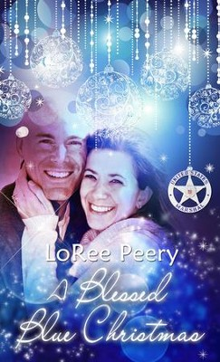 A Blessed Blue Christmas: Novelette - eBook  -     By: LoRee Peery
