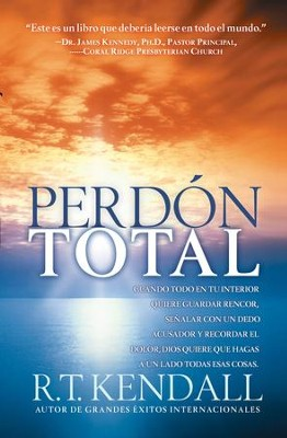 Perdon Total                                                  -     By: R.T. Kendall
